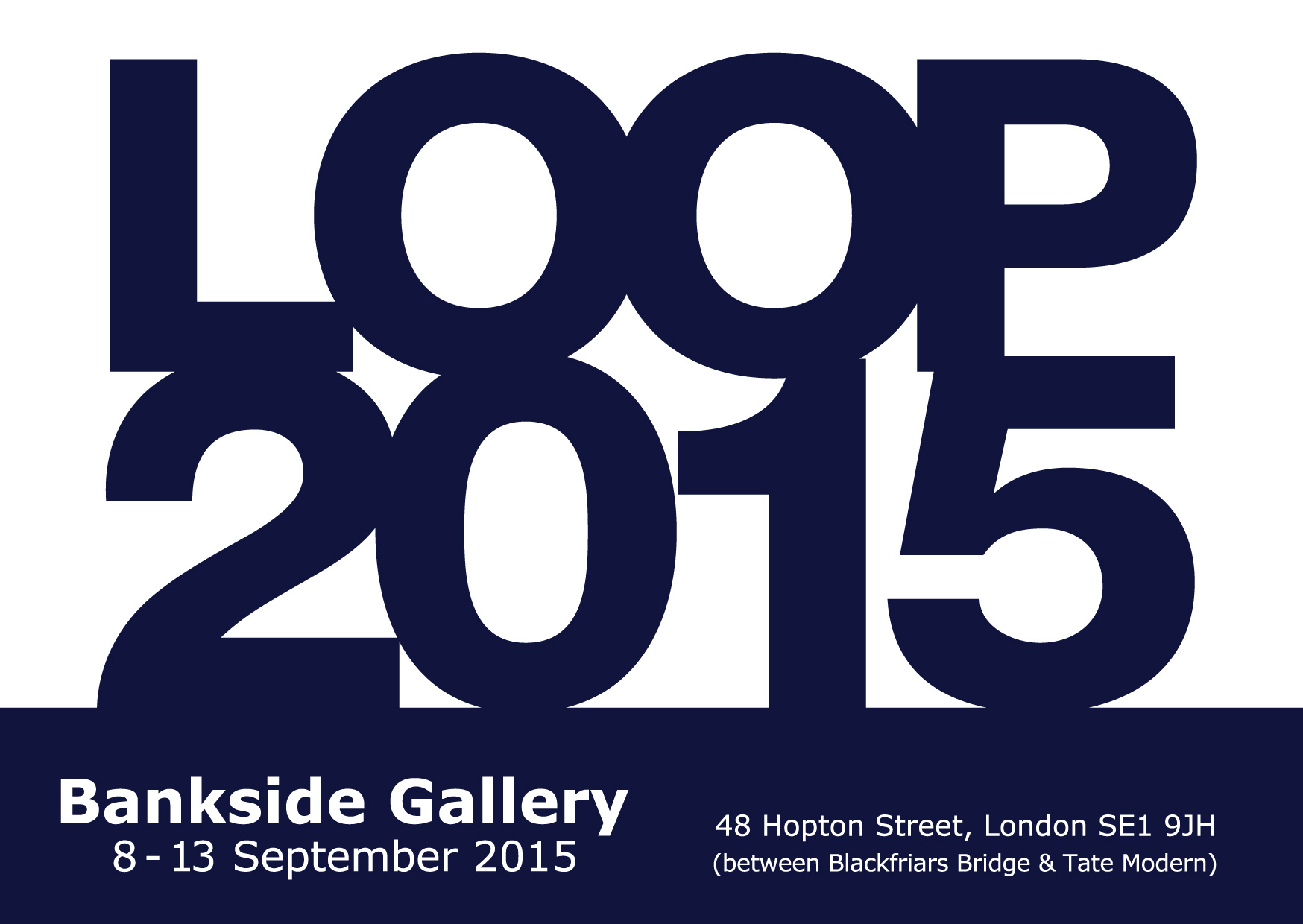 LOOP2015 Invitation Bankside Gallery